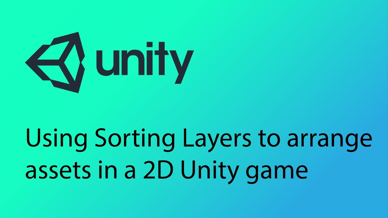 Unity 2D Game Design Tutorial 7 - Fix disappearing assets and using Sorting  Layers