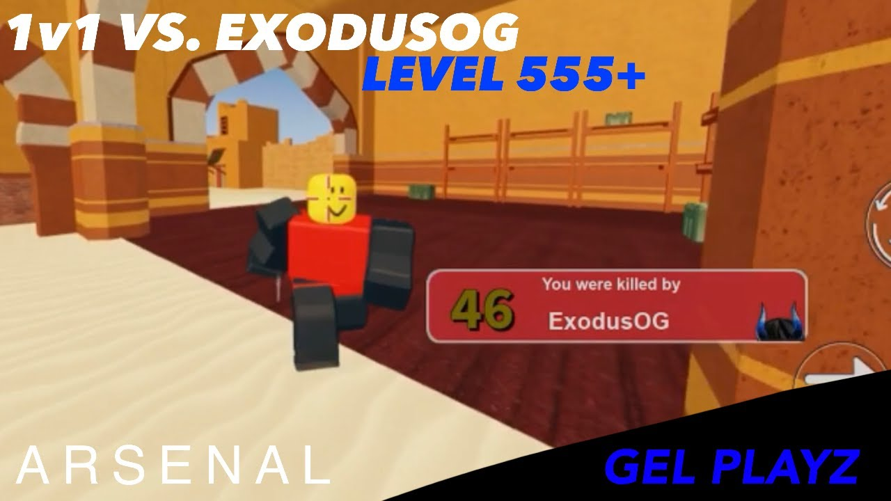 1v1ing the Second Highest Levelled Player in Roblox Arsenal [Vs. ExodusOG]