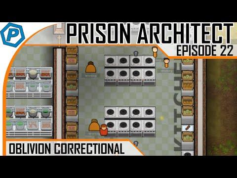 Prison Architect | Oblivion | #22 | Kitchen Improvements
