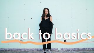 BACK TO BASICS | EASY OUTFIT INSPO