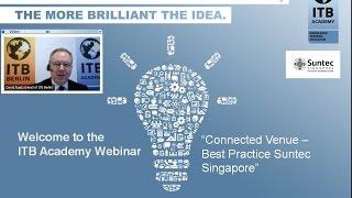 ITB Academy Webinar: Connected Venue - Best Practice Suntec Singapore thumbnail