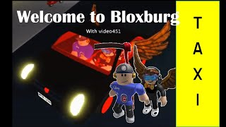 ROBLOX Welcome to Bloxburg TAXI! Ep:1 w/video451