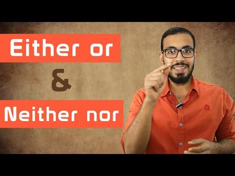 شرح Either or و Neither nor في اللغه الانجليزيه