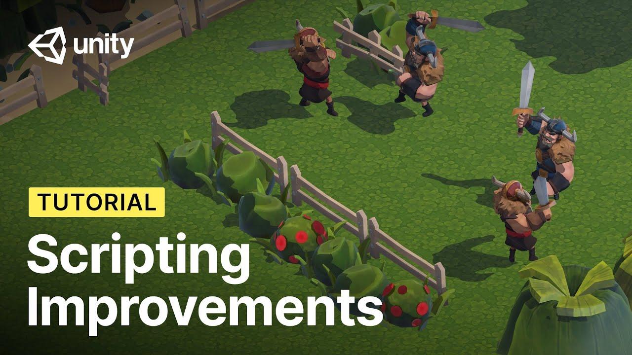 Scripting Improvements in Unity 2019 LTS & 2020.1