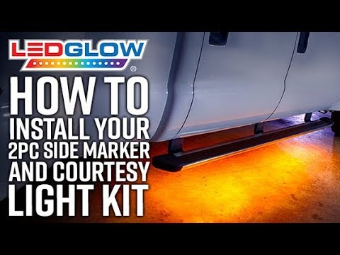 LEDGlow | How To Install An LEDGlow 2pc Side Marker & Courtesy LED Lighting Kit To Your Truck