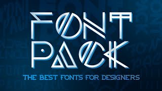Best Font Pack for Designers!