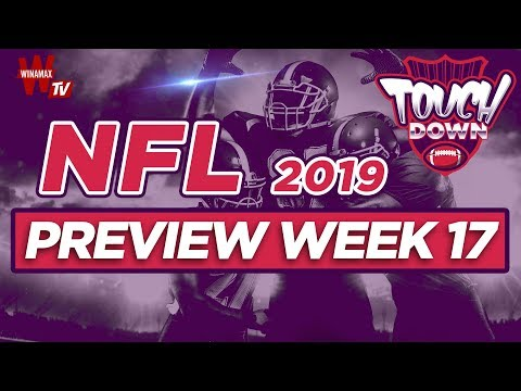 🏈 Touchdown #16 : spéciale preview Week 17 !