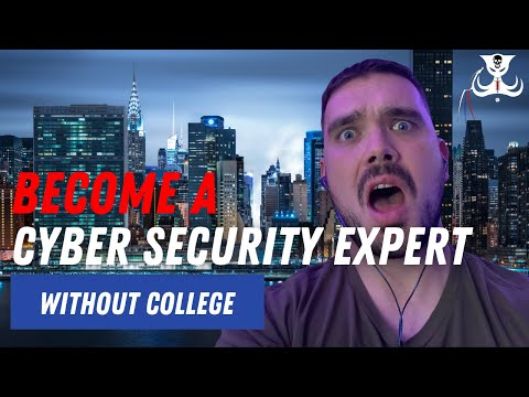 How To Become A Cyber Security Expert WITHOUT COLLEGE