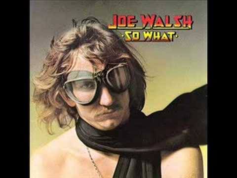Welcome to the Club  Joe Walsh