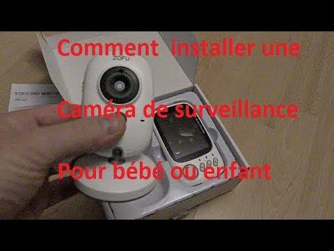 Comment installer une caméra de surveillance pour bébé ou enfant ?