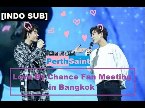 [INDO SUB] PerthSaint - Love By Chance Fan Meeting In Bangkok