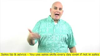 Improve your sales skills since they are must have skills for life - Scott Sylvan Bell