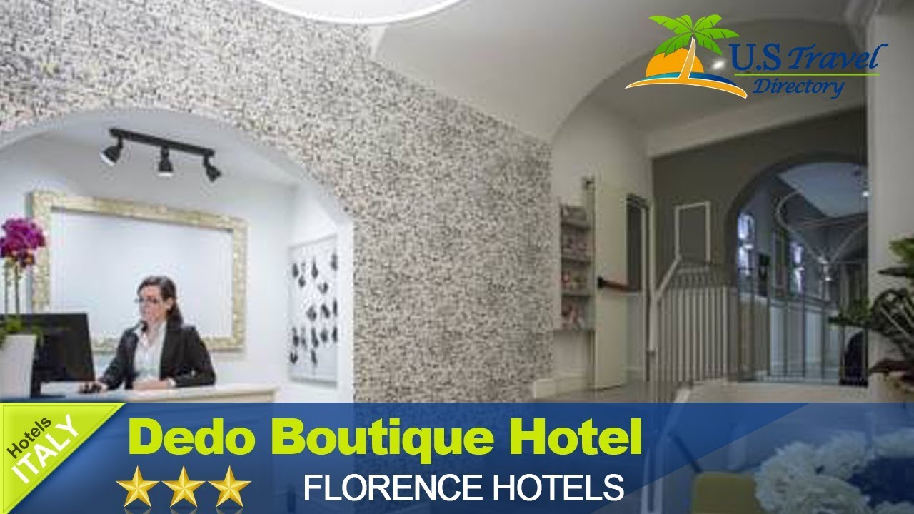 dedo boutique hotel florence hotels italy youtube