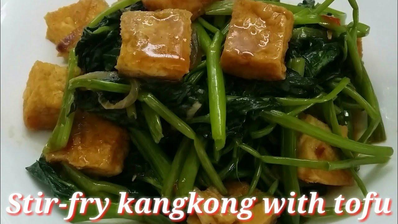 Stir Fry Kangkong With Tofu Kangkong Recipe Kangkong With Fried Tofu Water Spinach With Crispy Tofu Youtube