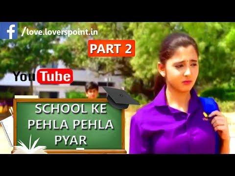 A School Love Story | Pehla Pehla Pyaar I School Ka Wo Din I Valentine's Day Special Song (PART 2)