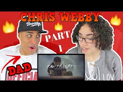 MY DAD REACTS TO Chris Webby - Raw Thoughts (Official Video) PART 1 REACTION