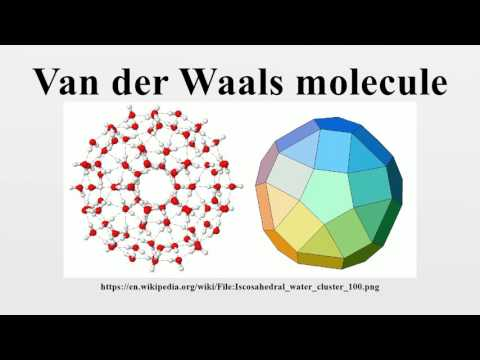 Van der Waals molecule