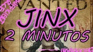 JINX 2 MINUTOS