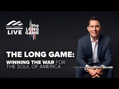 The Long Game | Virtual event and Q&A ft. Governor Scott Walker