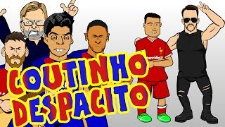 COUTINHO DESPACITO MSN try to sign Phil Coutinho for BARCA Parody transfer