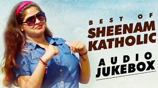 Haryanvi Songs   Sheenam Katholic Superhit Collection   Non Stop Haryanvi DJ Songs