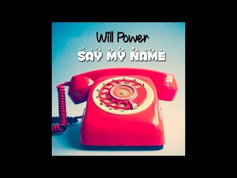 Will Power - Say My Name (Audio)