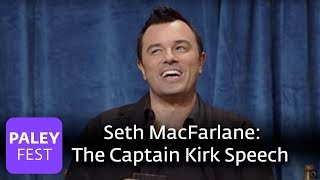 Seth MacFarlane And Friends -- Captain Kirk Speech (Paley Interview)