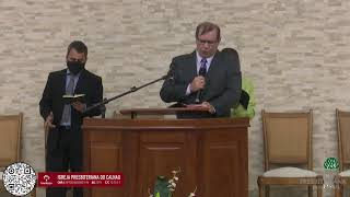 Culto de Adoração - 29 /11/2020 - Igreja Presbiteriana do Calhau
