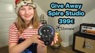 Give Away - Spire Studio from iZotope - worth 399€