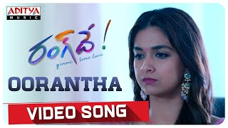 #Oorantha Video Song | Rang De Songs | Nithiin, Keerthy Suresh | Mangli | Venky Atluri | DSP