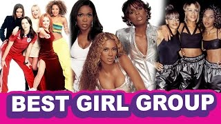 Best Girl Group of All-Time (Debatable)