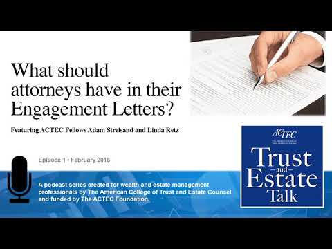 What Should Attorneys Have In Their Engagement Letters?