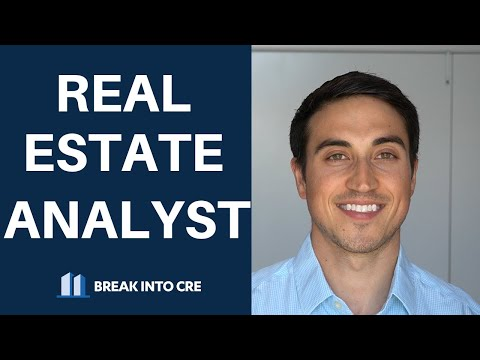Real Estate Analyst Job - What Do You Actually Do All Day?