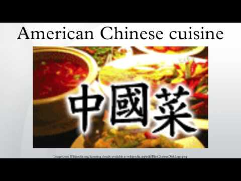 American chinese cuisine youtube for American chinese cuisine