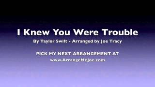 I Knew You Were Trouble (Taylor Swift for Marching Band)