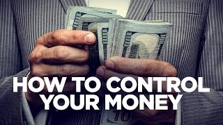 How to Control Your Money - Young Hustlers