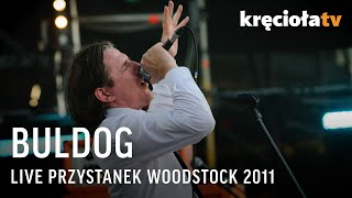 Buldog na Przystanku Woodstock 2011 - koncert w CAŁOŚCI