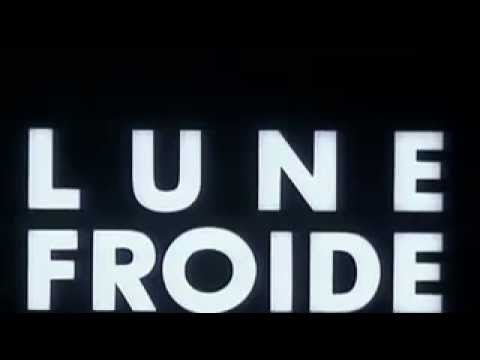 Lune Froide - Bande Annonce