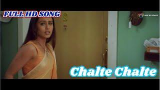 Chalte Chalte Title Song Chalte Chalte Movie 2003 Full HD 1080p Song Shahrukh Khan,Rani Mukherjee
