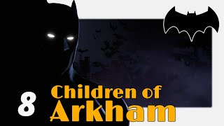 Telltale Games: Batman (Ep 2: Children of Arkham, Part 4) - Blind Let