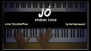 🎹 Jó - Midian Lima, Niel Nascimento - Teclado Cover