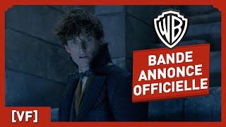 Les Animaux Fantastiques : les Crimes de Grindelwald - Bande Annonce finale (VF)