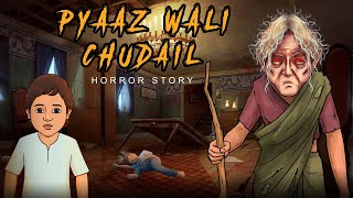 Delhi's Onion Ghosts | दिल्ली की प्याज वाली चुड़ैल | True Horror Stories |  Khooni Monday E66 🔥🔥🔥