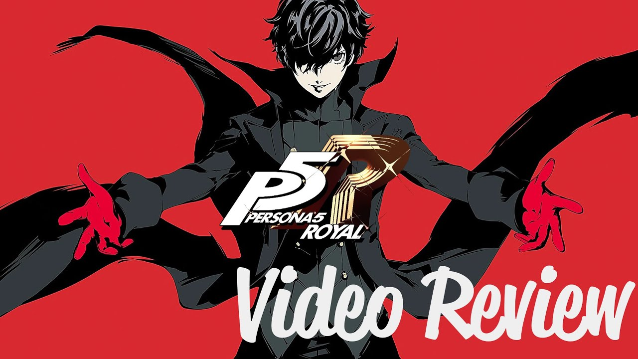 Persona 5 Royal Review - The Fabulous Phantom Thieves (Video Game Video Review)