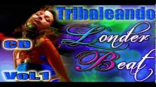 Intro  Londer Beat Tribaleando cd Vol.1