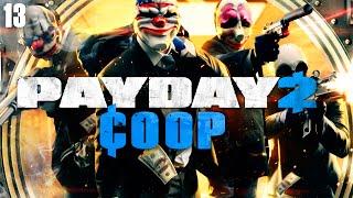Payday 2 #13: Ficou até monótono... (Firestarter - DIA 03)