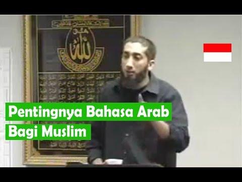 Mengapa Muslim harus belajar bahasa Arab - Nouman Ali Khan - subtitle Indonesia