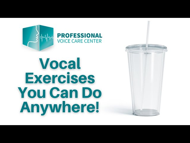 Vocal Exercises You Can Do Anywhere! - Professional Voice Care Center