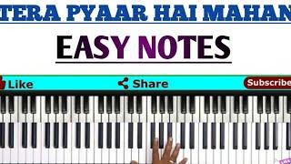 How to play Tera pyaar he mahan on piano notes