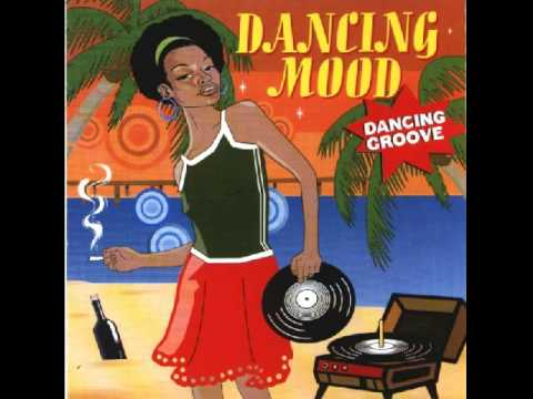 Mix - Dancing Mood -Dancing Groove (Completo)